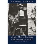 【预订】Wright Morris Territory: A Treasury of Work