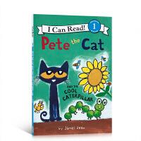 英文原版 I Can Read Level 皮特猫系列 Pete the Cat and the Cool Caterp