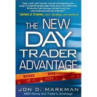 【预订】The New Day Trader Advantage: Sane, Smart, and