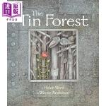 【中商原版】Helen Ward:罐头森林 The Tin Forest 名家绘本 现代寓言 故事书 低幼童书 美的启