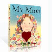 进口英文原版 My Mum 我妈妈 名家Anthony Browne 纸板书 安东尼布朗 My dad 同作者 母亲节