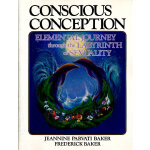 CONSCIOUS CONCEPTION(ISBN=9780938190837) 英文原版