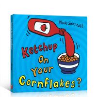 顺丰包邮 进口英文原版绘本 放点番茄酱在玉米片上 Ketchup On Your Cornflakes? 吴敏兰推荐书