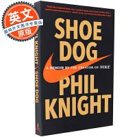Shoe Dog: A Memoir of Nike 鞋狗 耐克 Nike【英文原版 耐克创始人回忆录、品牌创始人、Phil Knight 菲尔奈特自传、比尔盖茨2016推荐书单】