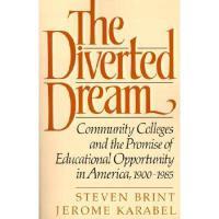 【预订】The Diverted Dream: Community Colleges and the