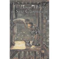 【预订】The Danish History of Saxo Grammaticus Y9781598185607