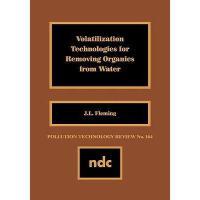 【预订】Volatilization Technologies for Removing Organics