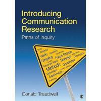 【预订】Introducing Communication Research: Paths of