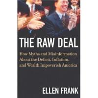 【正版直发】The Raw Deal Ellen Frank(埃伦・弗兰克) 9780807047279 Beacon