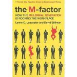 【预订】The M-Factor: How the Millennial Generation Is