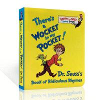 【现货】英文原版 There's a Wocket in My Pocket! 韵文绘本 纸板书 苏斯博士 Dr. S