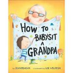 【预订】How to Babysit a Grandpa Y9780375867132