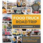 【预订】Food Truck Road Trip--A Cookbook More Than 100 Recipes