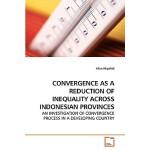 【预订】Convergence as a Reduction of Inequality Across Indones
