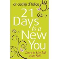 【预订】21 Days to a New You: Dare to Be You