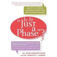【预订】Is It Just a Phase?: How to Tell Common Childhood