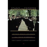 【预订】Stand and Prosper: Private Black Colleges and Their