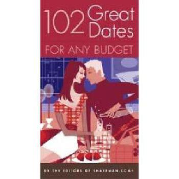 【预订】102 Great Dates for Any Budget 美国库房发货,通常付款后3-5周到货!