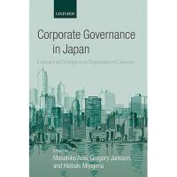 【预订】Corporate Governance in Japan: Institutional Change