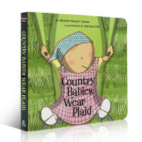英文原版进口绘本 Country Babies Wear Plaid 乡村宝宝0-1-2-3-4岁纸板书撕不烂儿童幼儿