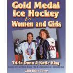【预订】Gold Medal Ice Hockey for Women and Girls