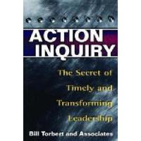 【预订】Action Inquiry: The Secret of Timely and