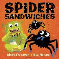 Spider Sandwiches 蜘蛛三明治【英文原版童书 儿童绘本、儿童启蒙、纸板书】