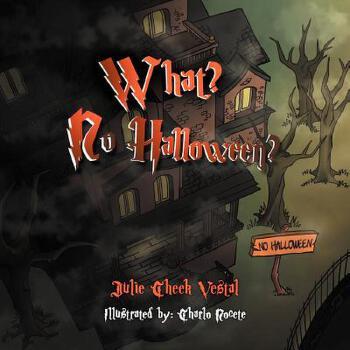 【预订】What? No Halloween? 预订商品,需要1-3个月发货,非质量问题不接受退换货。
