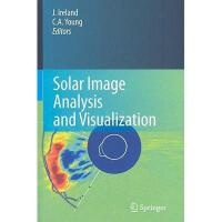 【预订】Solar Image Analysis and Visualization Y9780387981536