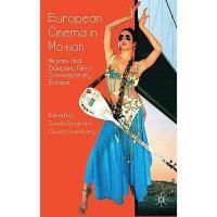 【预订】European Cinema in Motion: Migrant Diasporic Film in