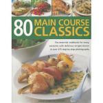 【预订】80 Main Course Classics: The Essential Cookbook for