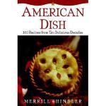 【预订】American Dish: 100 Recipes Fro