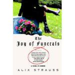 【预订】The Joy of Funerals: A Novel in Stories