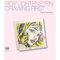 【预订】Roy Lichtenstein: Drawing First 罗伊・利希腾斯坦:手稿素描绘画 美术作品集