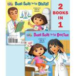【预订】Dora Goes to the Doctor/Dora Goes to the Dentist