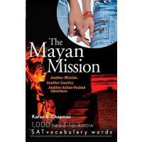 【预订】The Mayan Mission - Another Mission. Another Country. A