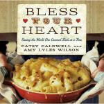 【预订】Bless Your Heart: Saving the World One Covered Dish