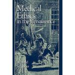 【预订】Medical Ethics: In the Renaissance