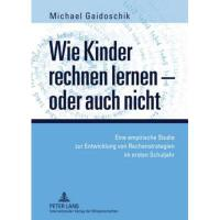 【预订】Wie Kinder Rechnen Lernen - Oder Auch Nicht: Eine