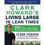 【正版直发】Clark Howard's Living Large in Lean Times Clark Howar