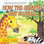 【预订】How the Giraffe Got So Tall