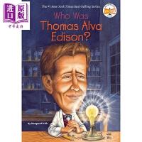 【中商原版】谁是托马斯阿尔瓦爱迪生 Who Was Thomas Alva Edison 儿童科普文学 中小学生读物 英
