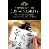 【预订】A Simple Path to Sustainability: Green Business