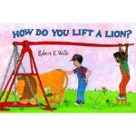 【预订】How Do You Lift a Lion? Y9780807534212