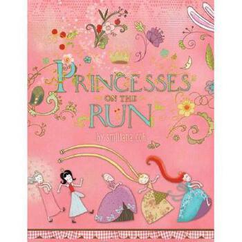 【预订】Princesses on the Run 美国库房发货,通常付款后3-5周到货!