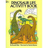【预订】Dinosaur Life Activity Book