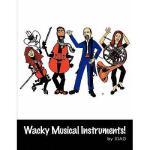 【预订】Wacky Musical Instruments!