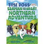 【预订】Time Dogs: Seaman and the Great Northern Adventure