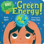 【中商原版】小朋友学科学 绿色能源 英文原版 Baby Loves Green Energy! 纸板书 3-6岁