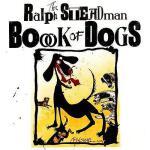 【预订】The Ralph Steadman Book of Dogs